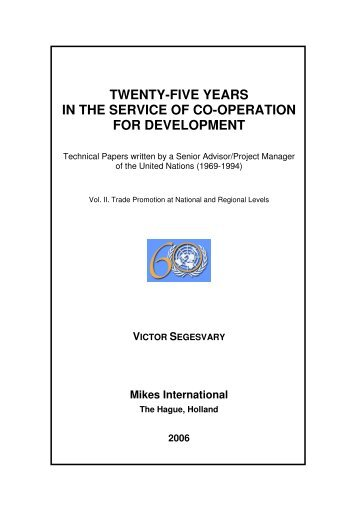 TWENTY-FIVE YEARS IN THE SERVICE OF CO-OPERATION FOR ...
