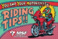 You And Your motorcycle: Riding Tips - Motorcycle Safety Foundation