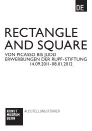Rectangle & Square Austellungsführer (pdf) - Kunstmuseum Bern