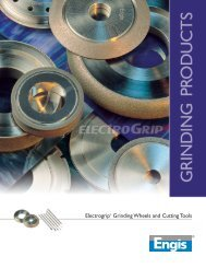 Electrogrip® Grinding Wheels and Cutting Tools - Engis Corporation
