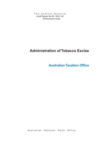 Administration of Tobacco Excise - The Australian National Audit Office