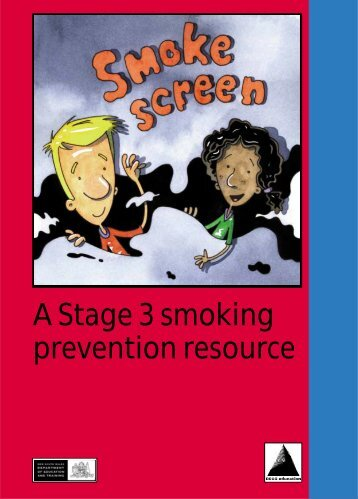 A Stage 3 smoking prevention resource - Public Schools NSW
