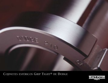 COJINETES ESFéRICOS GRIP TIGHT DE DODGE - Baldor