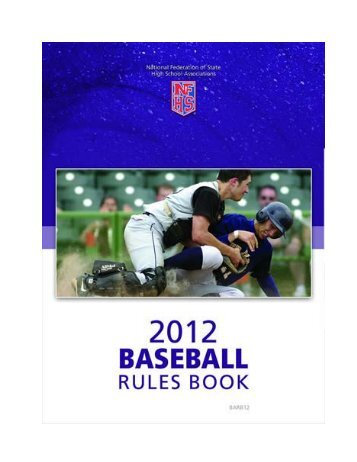 National Federation of High School Baseball Rules Book