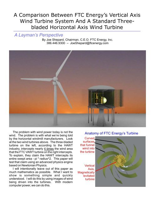 A Comparison Between FTC Energy's Vertical Axis Wind Turbine