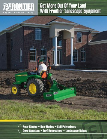 Get More Out Of Your Land With Frontier Landscape ... - John Deere