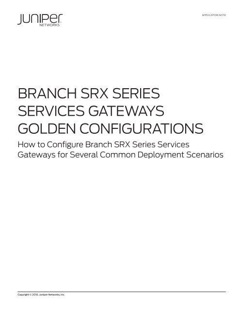 Branch SRX Series Services Gateways Golden     - Juniper