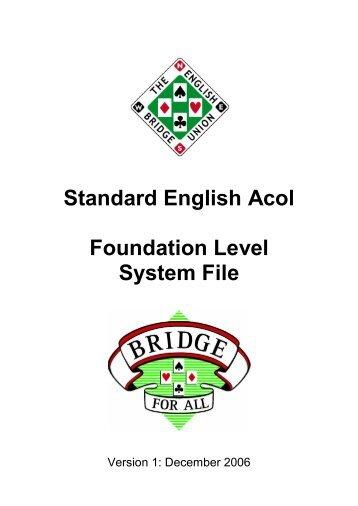 Standard English Acol Foundation Level System File