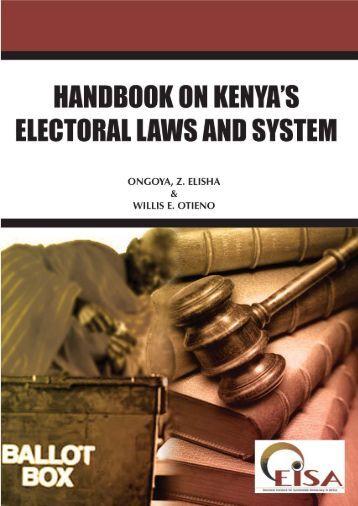 Handbook on Kenya's Electoral Laws and System - EISA