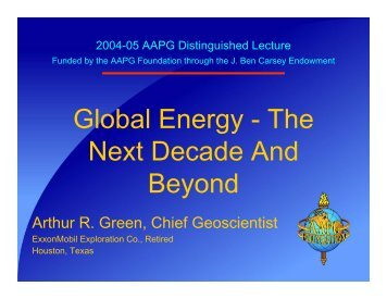 Global Energy - The Next Decade And Beyond - Search and Discovery