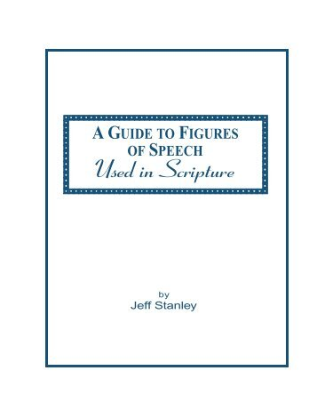 A Guide to Figures of Speech Used in Scripture - Biblical Research ...