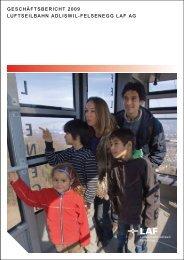Geschäftsbericht 2009 Luftseilbahn adliswil-felsenegg Laf ag