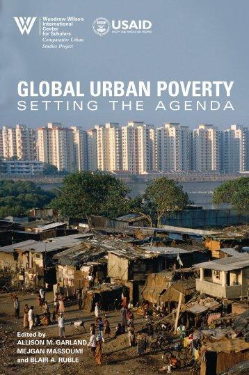 global urban poverty - Woodrow Wilson International Center for ...
