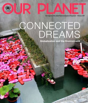 Connected Dreams: Globalization and the Environment - UNEP