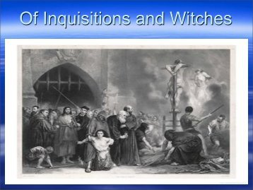 Of Inquisitions and Witches - St Margaret Mary Catholicism 101