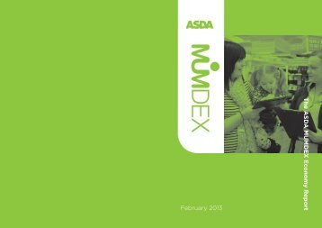 February 2013 The ASDA MUMDEX Economy Report