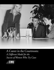 A Career in the Courtroom: A Different Model for the Success ... - DRI