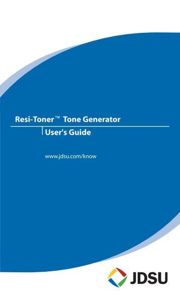 Resi-Toner Tone Generator User's Guide - JDSU