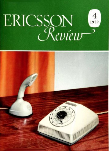 1959 - History of Ericsson - History of Ericsson