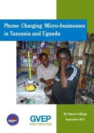 Phone Charging Micro-businesses in Tanzania and Uganda - GVEP ...