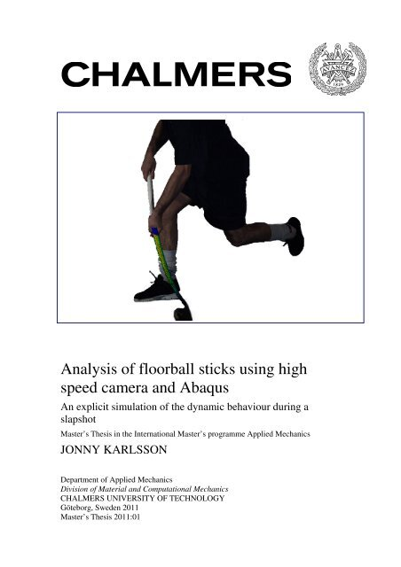 Analysis of floorball sticks using high speed camera and Abaqus