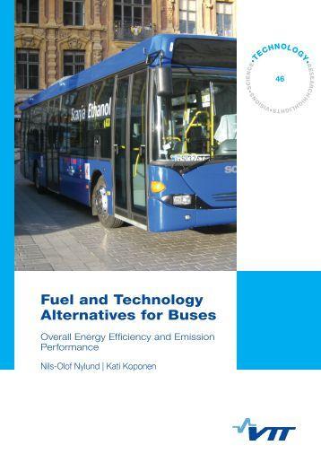 Fuel and Technology Alternatives for Buses. Overall Energy ... - VTT