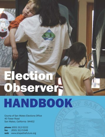Election Observer Handbook - San Mateo County Board of Elections