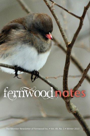 Winter 2013 - Fernwood Botanical Garden and Nature Preserve