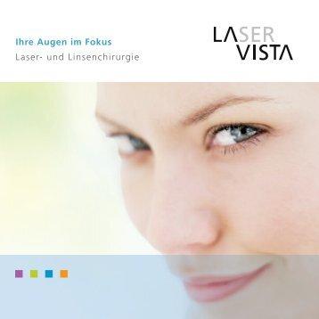 Ihre Augen im Fokus Laser- und Linsenchirurgie - Vista Klinik