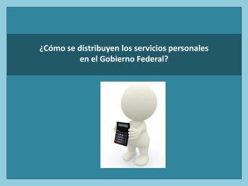 ¿Cómo se distribuyen los servicios personales en el Gobierno Federal?