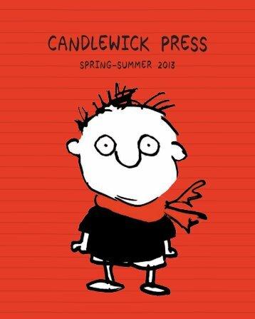 Candlewick Spring 2013 Catalog - Candlewick Press