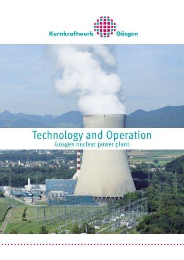Technology and Operation - Kernkraftwerk Gösgen