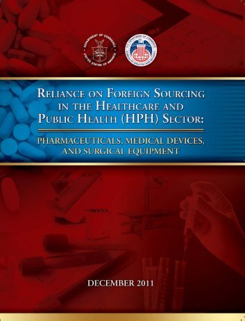 reliance on foreign sourcing in the healthcare - Bureau of Industry ...