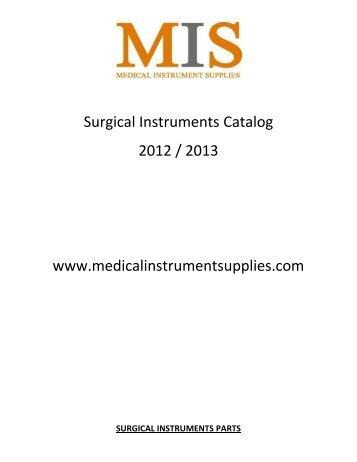 Surgical Instruments Catalog 2012 / 2013 - Medical Instrument ...