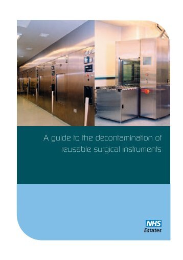 A guide to the decontamination of reusable surgical instruments
