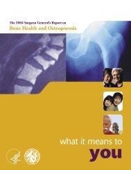 The 2004 Surgeon General's Report on Bone Health