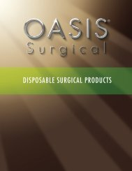 DISPOSABLE SURGICAL PRODUCTS - OASIS Medical