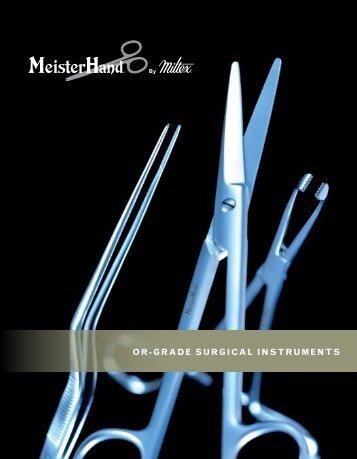 OR-GRADE SURGICAL INSTRUMENTS - Integra Miltex