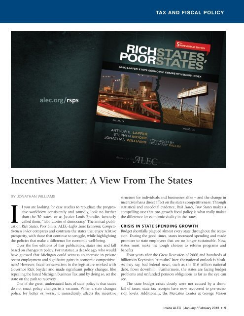 Incentives Matter: A View From The States