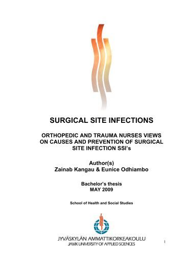 prevention of surgical infections Surgical site infections (ssis) are among the most preventable health-care-associated infections and are a substantial burden to health-care systems and service.