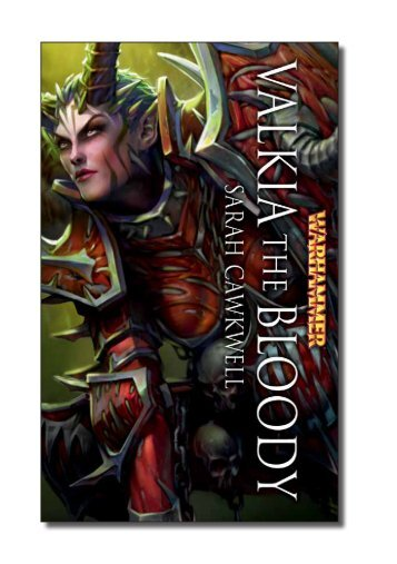 an extract of Valkia the Bloody - The Black Library
