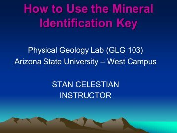 How to Use the Mineral Identification Key - Arizona State University