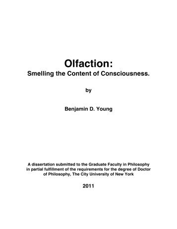 Olfaction: - Benjamin D. Young