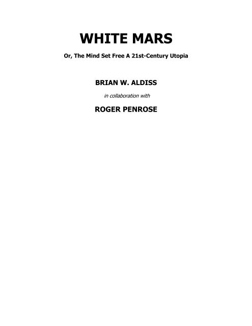 Aldiss, Brian - White Mars with Roger Penrose pdf - A Kabbalist