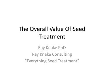 The Overall Value Of Seed Treatment