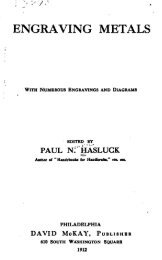 Engraving Metals by Paul N. Hasluck, 1912 pdf - Evenfall Studios