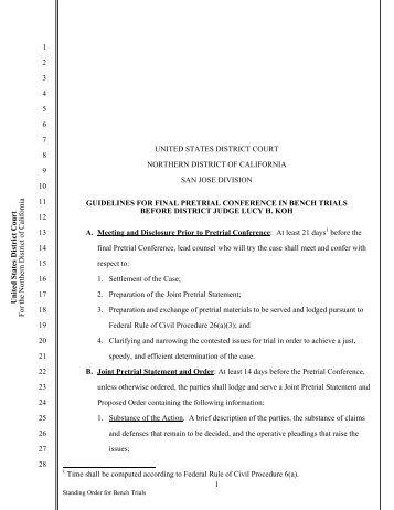 Judge Koh's Bench Pretrial Standing Order (.pdf, 74 - United States ...