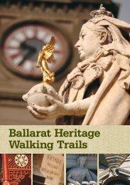 Ballarat Heritage Walking Trails - Visit Ballarat