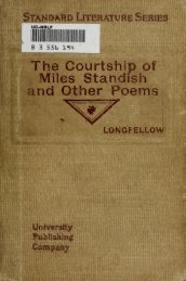 The courtship of Miles Standish, and other poems - Infomotions