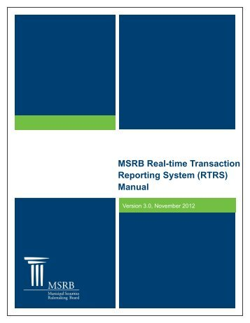 RTRS Manual - Municipal Securities Rulemaking Board
